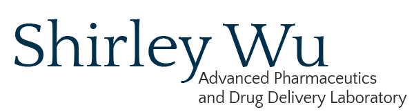 Shirley (X.Y) Wu ​Advanced Pharmaceutics & Drug Delivery Laboratory